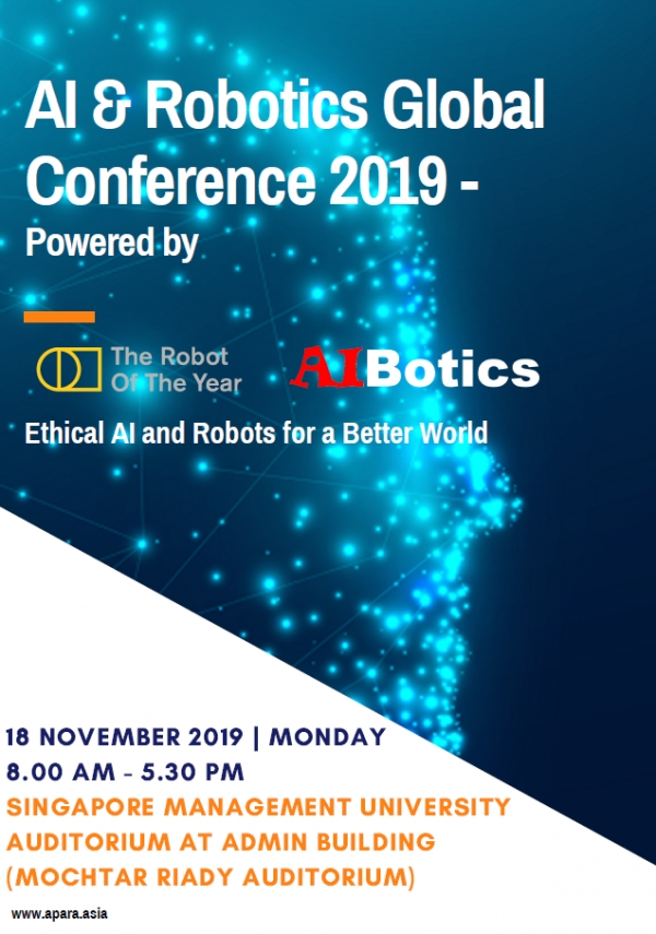 AI and Robotics Global Conference 2019 - Ethical AI & Robots for a Better World